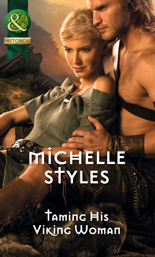 Michelle Styles Taming His Viking Woman