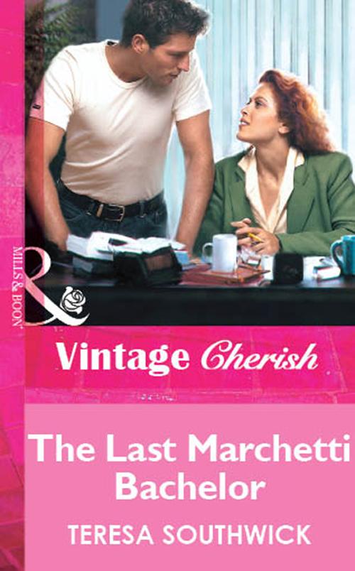Teresa Southwick The Last Marchetti Bachelor teresa southwick flirting with the boss