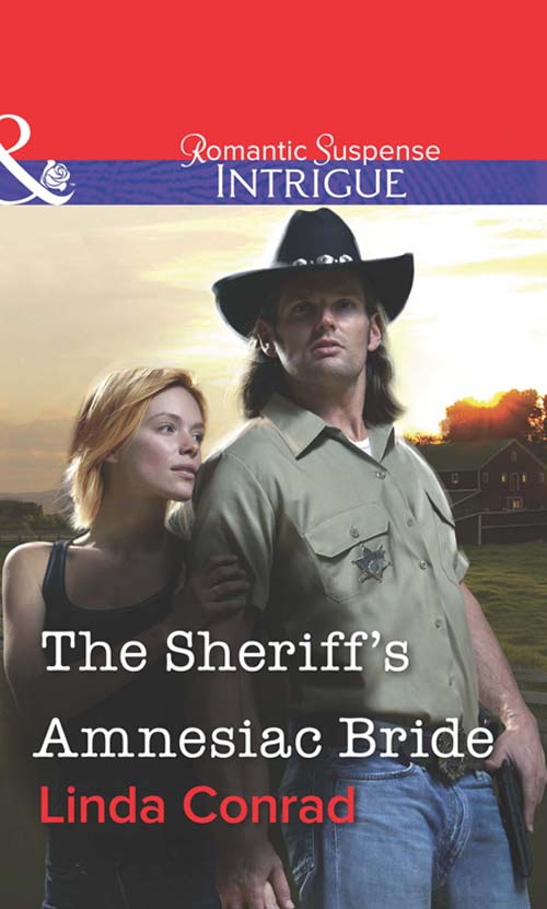 Linda Conrad The Sheriff's Amnesiac Bride linda linda patenaude bury the innocent