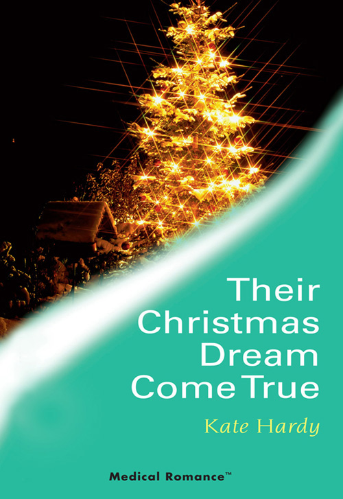 Kate Hardy Their Christmas Dream Come True the harder they come