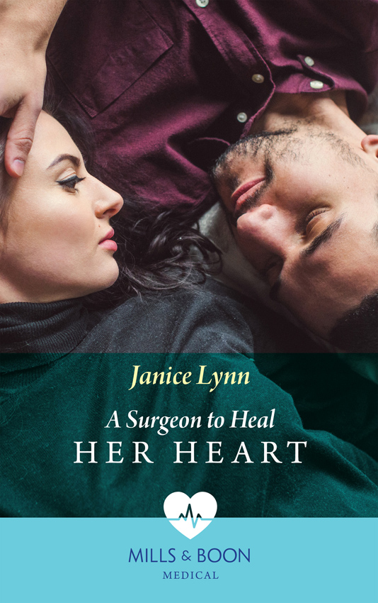 Janice Lynn A Surgeon To Heal Her Heart michael burchell no excuses how you can turn any workplace into a great one