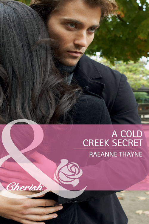 RaeAnne Thayne A Cold Creek Secret raeanne thayne a soldier s secret