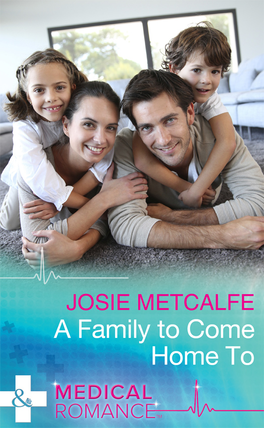 Josie Metcalfe A Family To Come Home To josie metcalfe miracle times two