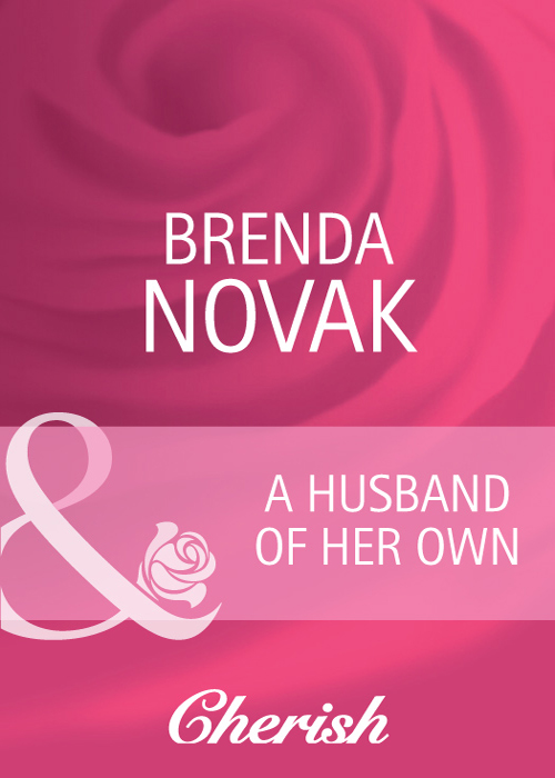 Brenda Novak A Husband of Her Own billings josh the complete works of josh billings
