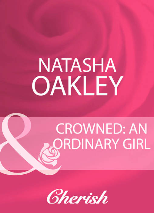 NATASHA OAKLEY Crowned: An Ordinary Girl janette kenny captured and crowned
