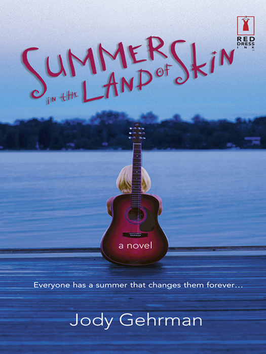 Jody Gehrman Summer in the Land of Skin a new lease of death