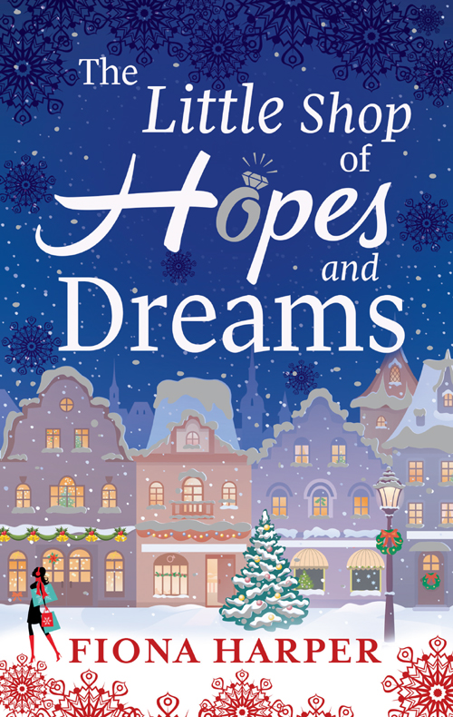 Fiona Harper The Little Shop of Hopes and Dreams lynsey james a season of hopes and dreams