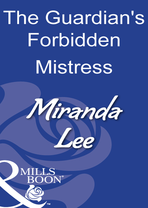 Miranda Lee The Guardian's Forbidden Mistress miranda lee a weekend to remember