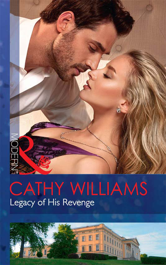 CATHY WILLIAMS Legacy Of His Revenge cathy williams legacy of his revenge