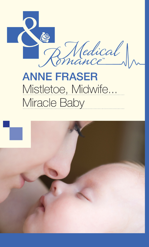 Anne Fraser Mistletoe, Midwife...Miracle Baby mary wilson anne montana miracle