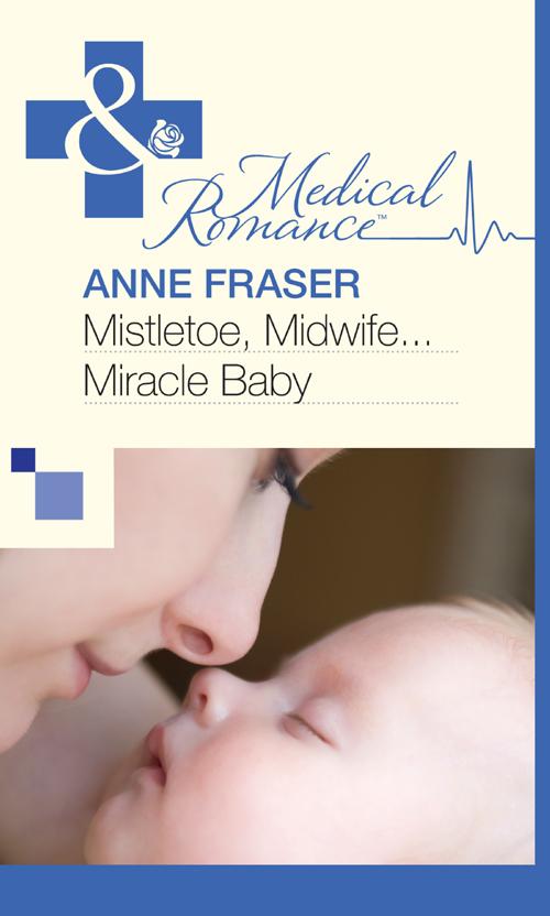 лучшая цена Anne Fraser Mistletoe, Midwife...Miracle Baby
