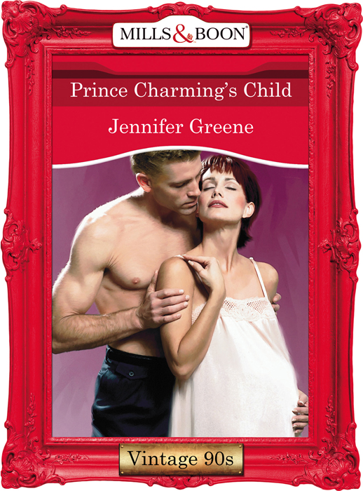 Jennifer Greene Prince Charming's Child eva rutland her own prince charming