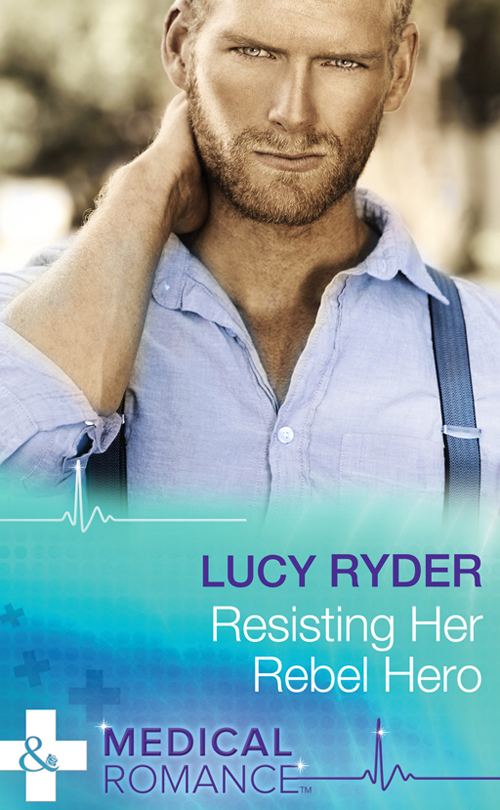 Lucy Ryder Resisting Her Rebel Hero yours truly lucy b parker sealed with a kiss