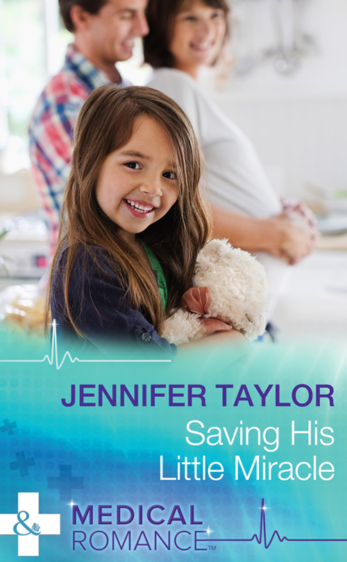 Jennifer Taylor Saving His Little Miracle