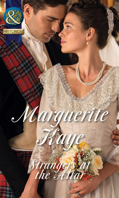 Marguerite Kaye Strangers at the Altar