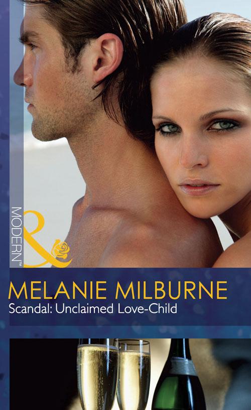 лучшая цена MELANIE MILBURNE Scandal: Unclaimed Love-Child