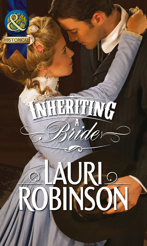 Lauri Robinson Inheriting a Bride lauri robinson unclaimed bride