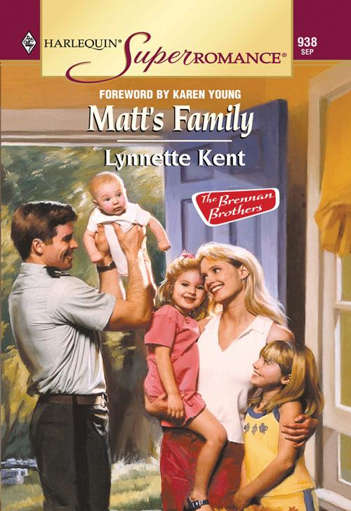 Lynnette Kent Matt's Family barbara boswell the brennan baby