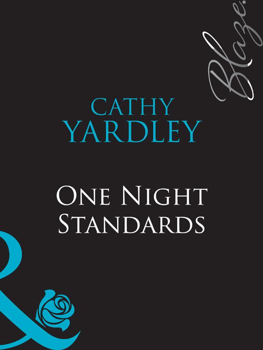 Cathy Yardley One Night Standards cathy yardley one night standards
