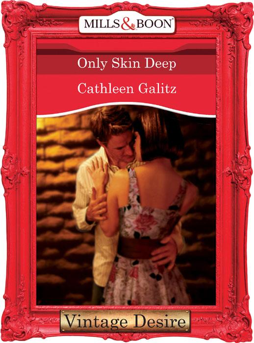 Cathleen Galitz Only Skin Deep цена и фото