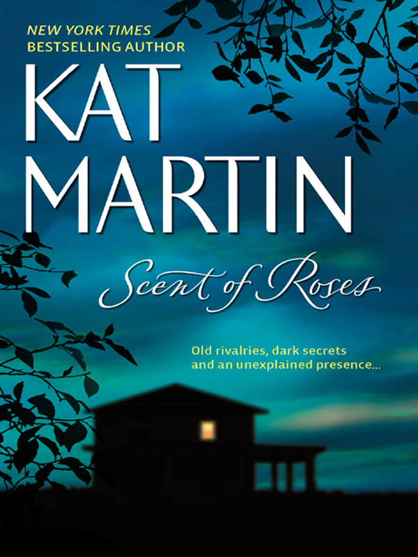 Kat Martin Scent Of Roses something nasty in the woodshed