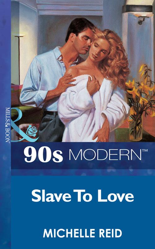 Michelle Reid Slave To Love shelley cooper promises promises