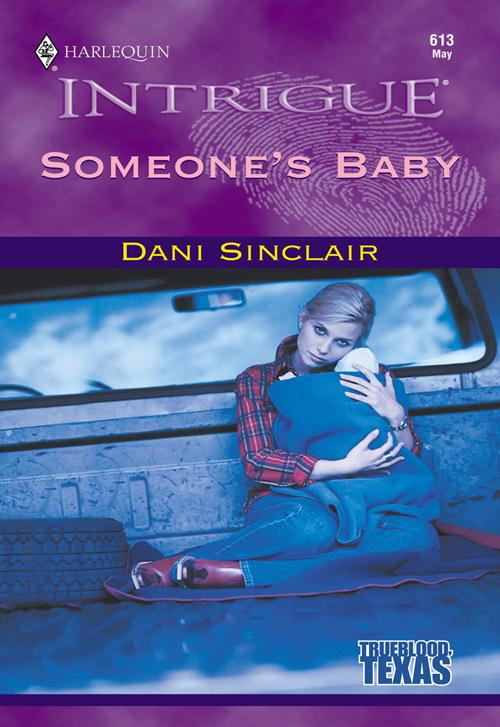 Dani Sinclair Someone's Baby