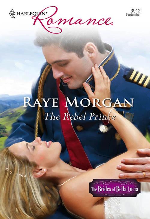 Raye Morgan The Rebel Prince sebastian darke prince of fools