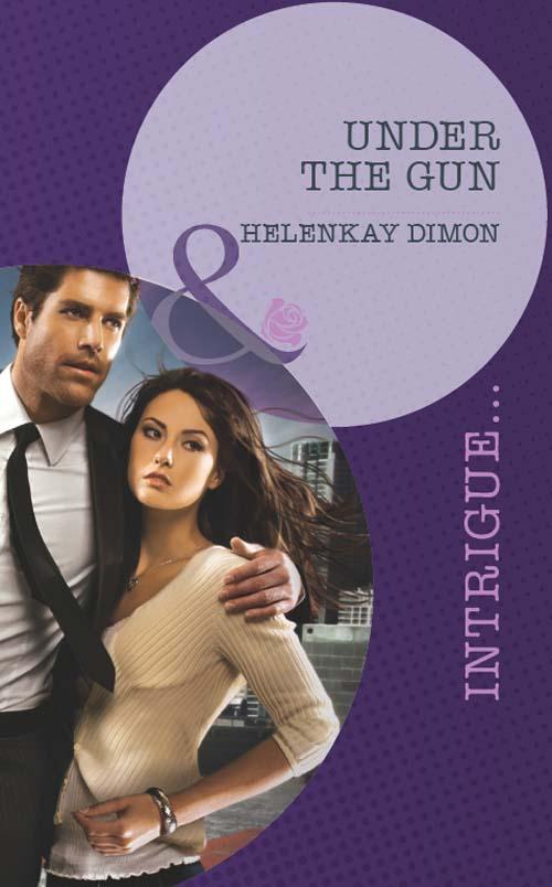 HelenKay Dimon Under the Gun helenkay dimon switched