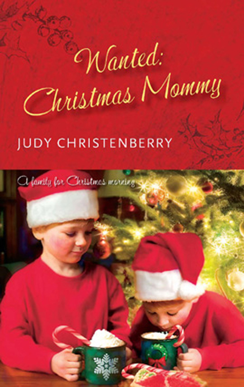 Judy Christenberry Wanted: Christmas Mummy