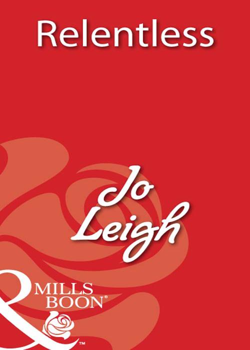 Jo Leigh Relentless jo leigh relentless