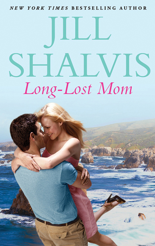Jill Shalvis Long-Lost Mom