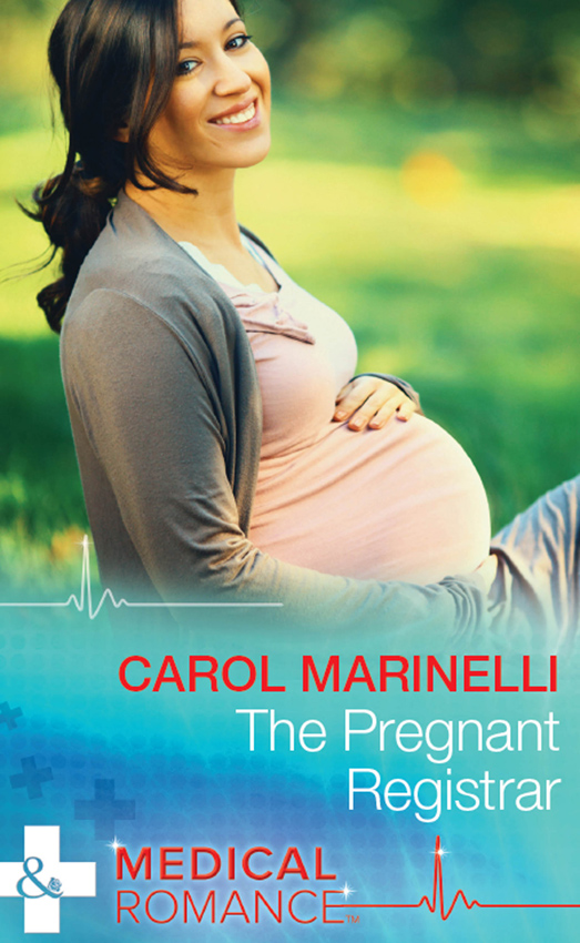 CAROL MARINELLI The Pregnant Registrar carol marinelli emergency a marriage worth keeping