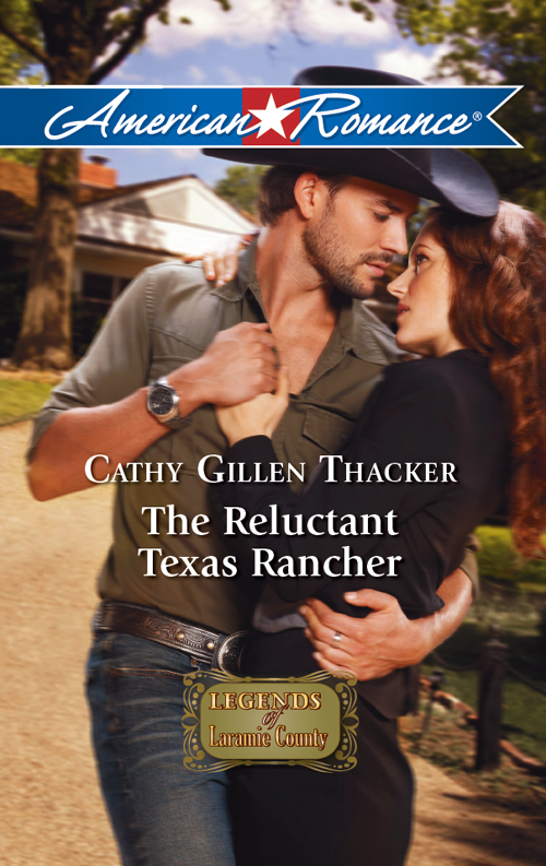 Cathy Thacker Gillen The Reluctant Texas Rancher cathy thacker gillen a baby in the bunkhouse