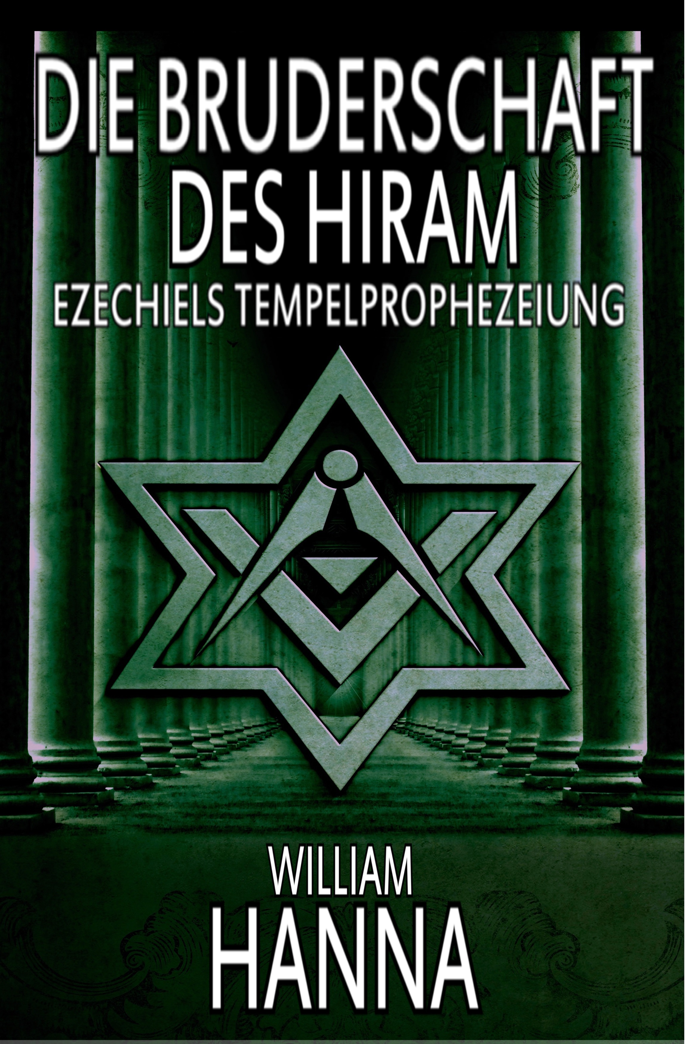 William Hanna Die Bruderschaft Des Hiram: Ezechiels Tempelprophezeiung настенная плитка emigres petra sahara xl blanco 25x75
