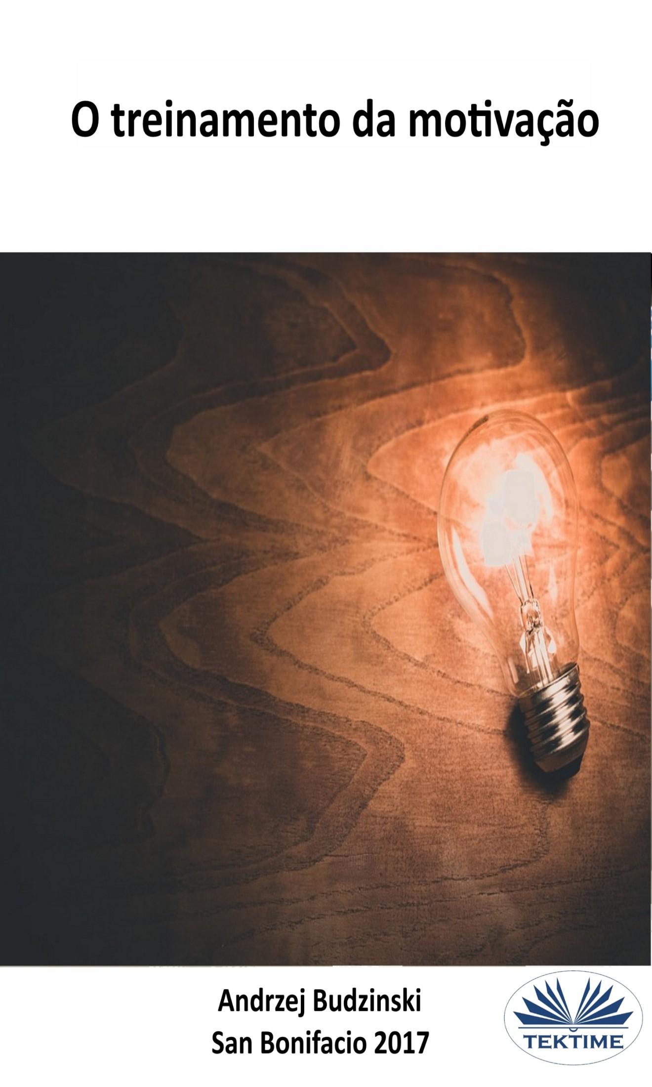 Andrzej Stanislaw Budzinski O Treinamento Da Motivação и а грешилова философские основы педагогической и андрагогической моделей образования isbn 978 5 9765 1778 3