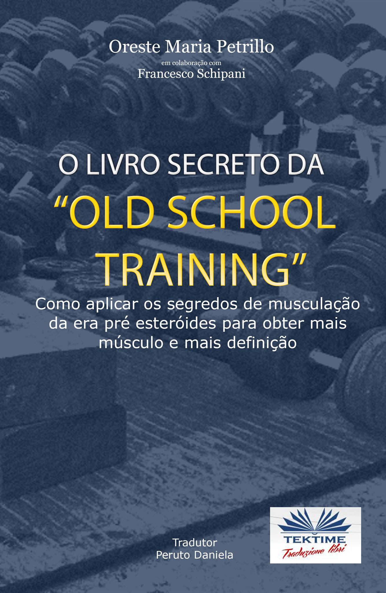 "Oreste Maria Petrillo O Livro Secreto Da ""Old School Training"" east carolina teachers training school the training school quarterly june july august 1921"