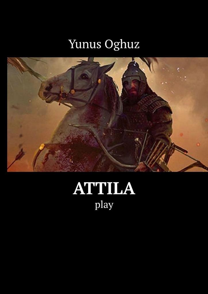 Yunus Oghuz Attila. Play the discreet hero
