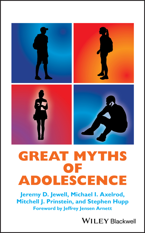 Stephen Hupp Great Myths of Adolescence