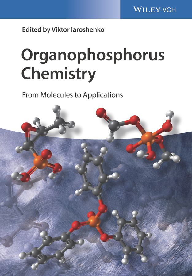 Viktor Iaroshenko Organophosphorus Chemistry. From Molecules to Applications стоимость