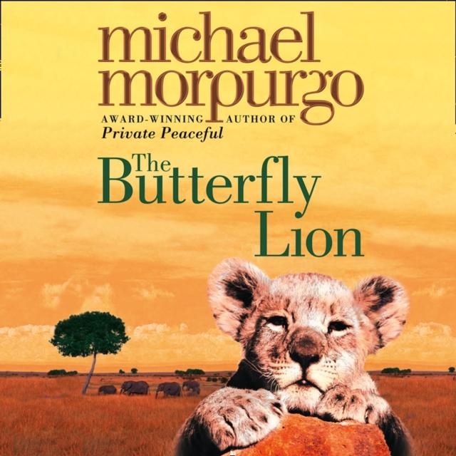 Michael Morpurgo Butterfly Lion michael morpurgo a medal for leroy