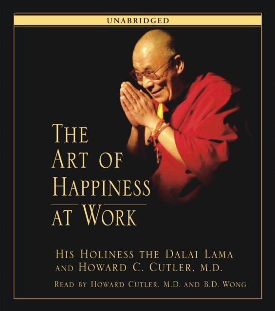 Далай-лама XIV Art of Happiness at Work далай лама xiv сердце медитации постижение глубинного осознавания