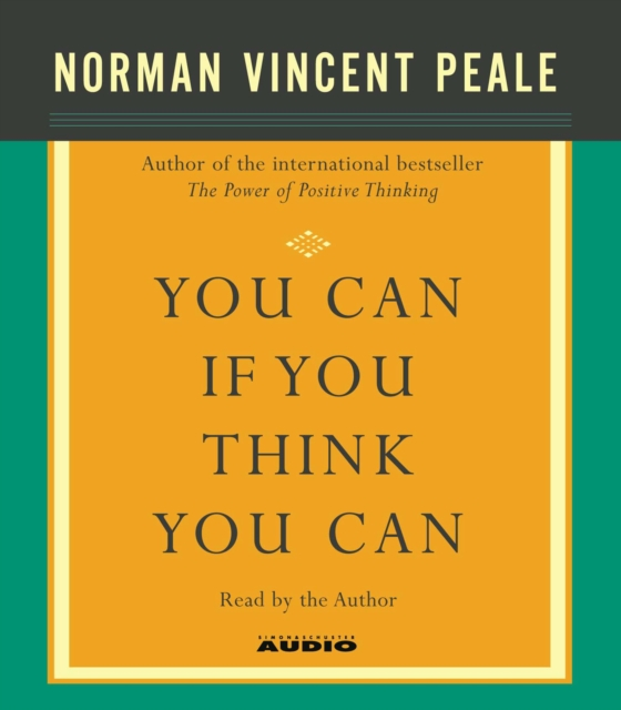 Dr. Norman Vincent Peale You Can If You Think You Can
