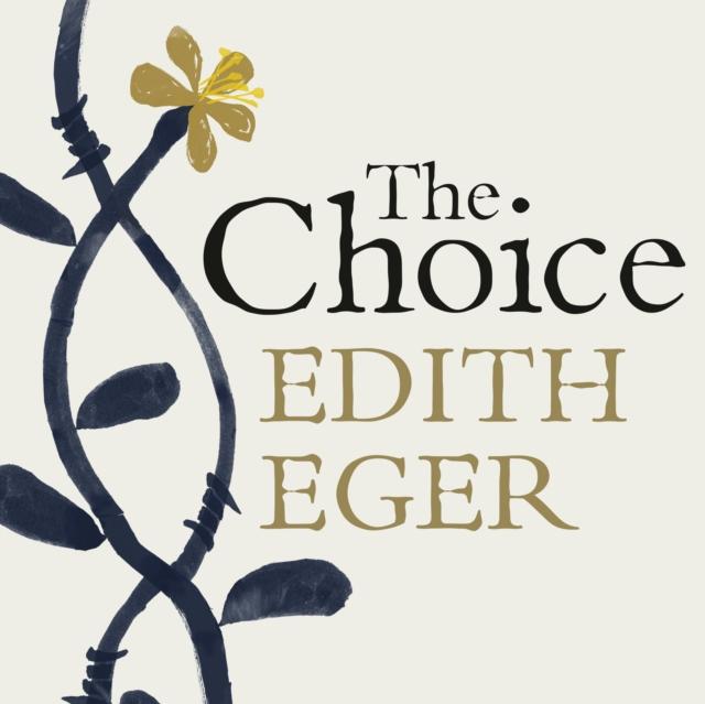 Edith Eger Choice виниловая пластинка edith piaf edith piaf de l accordeoniste a milord