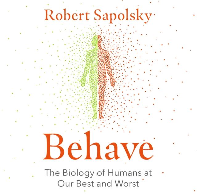 Robert M Sapolsky Behave robert slee t middle market m