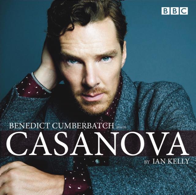 Ian Kelly Benedict Cumberbatch reads Ian Kelly's Casanova ian beckett traces