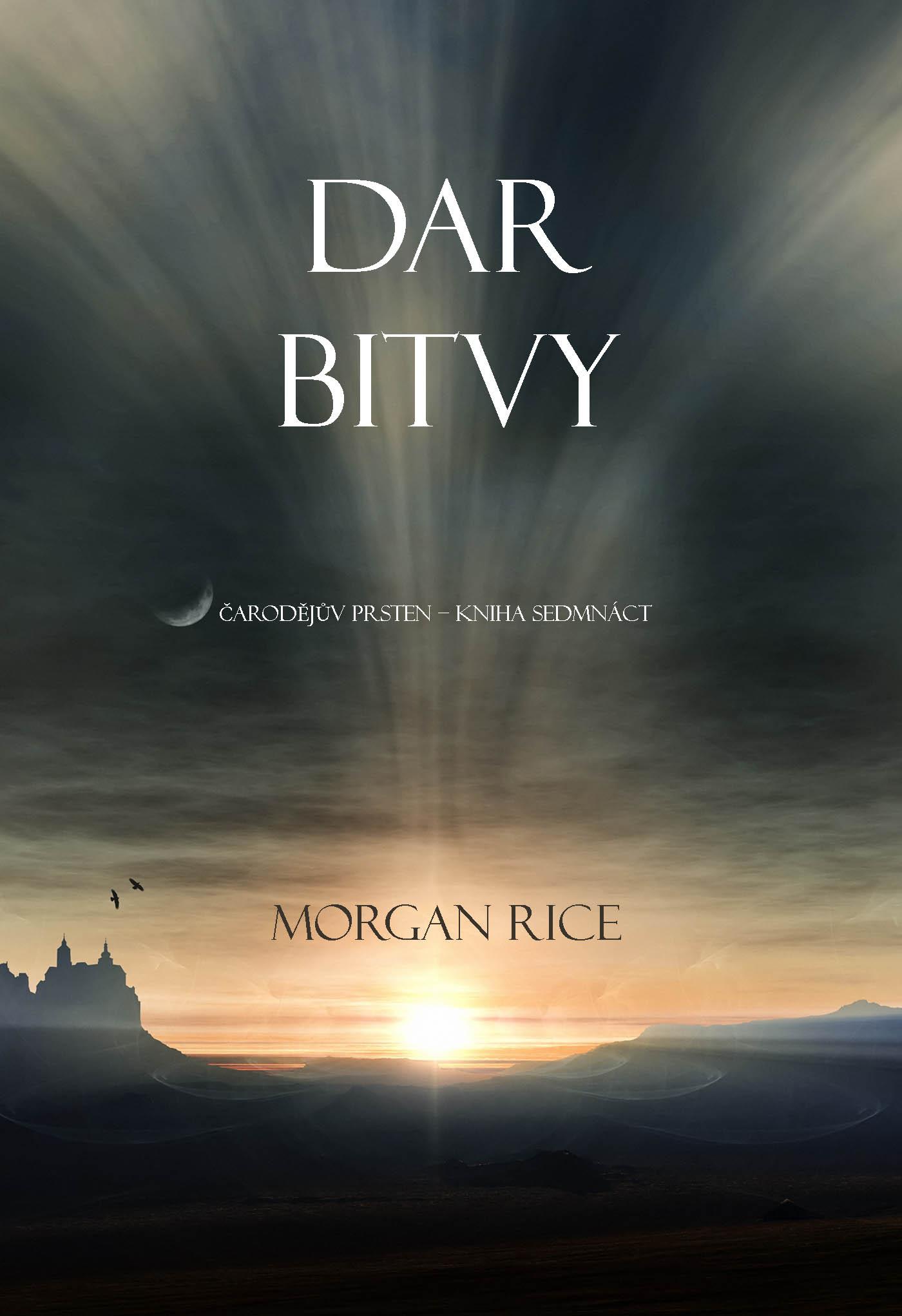 Морган Райс Dar Bitvy