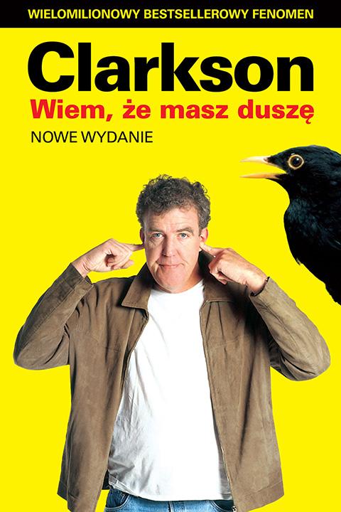 Jeremy Clarkson Wiem, że masz duszę kelly clarkson kelly clarkson meaning of life