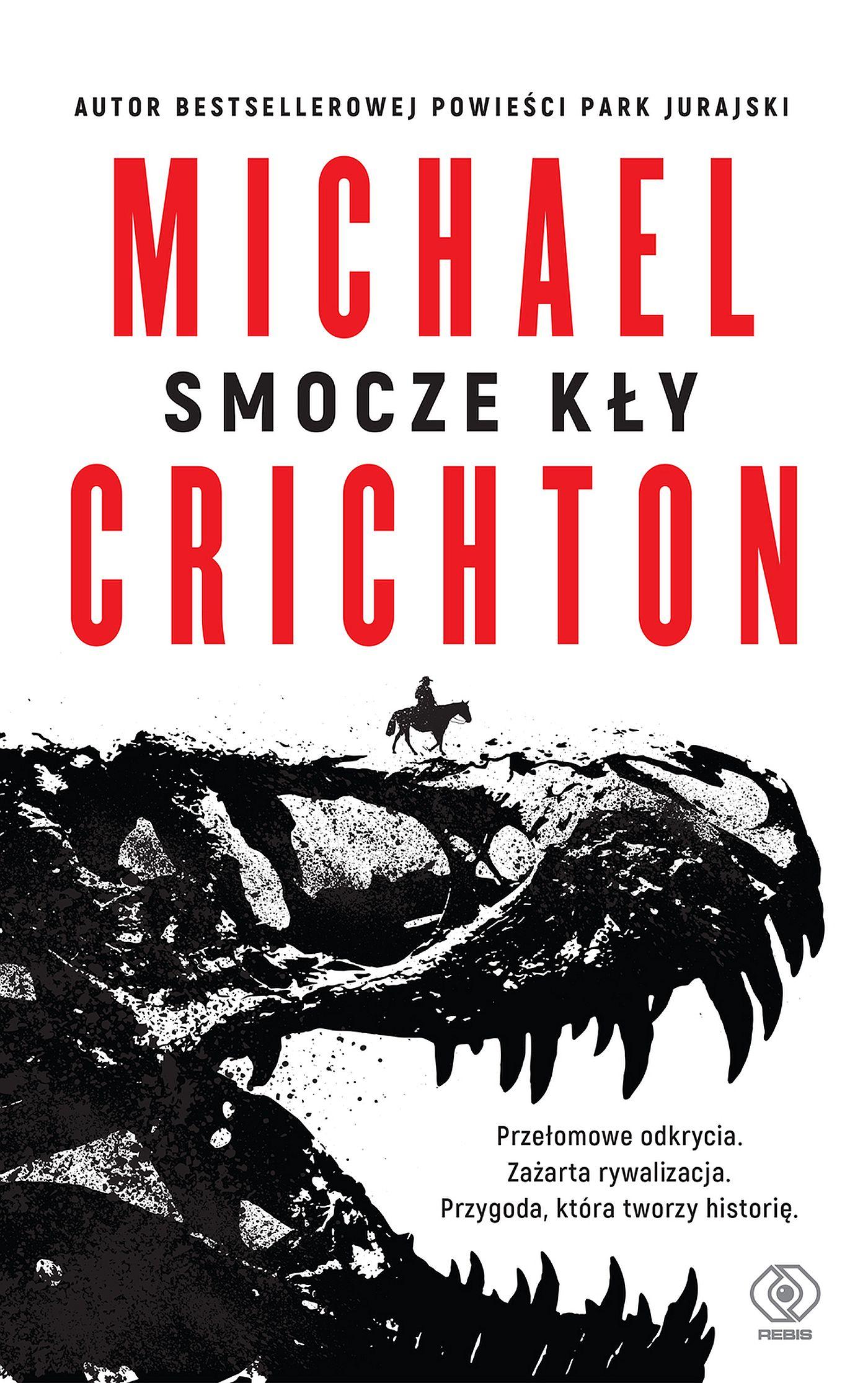 Michael Crichton Smocze kły michael crichton sphere