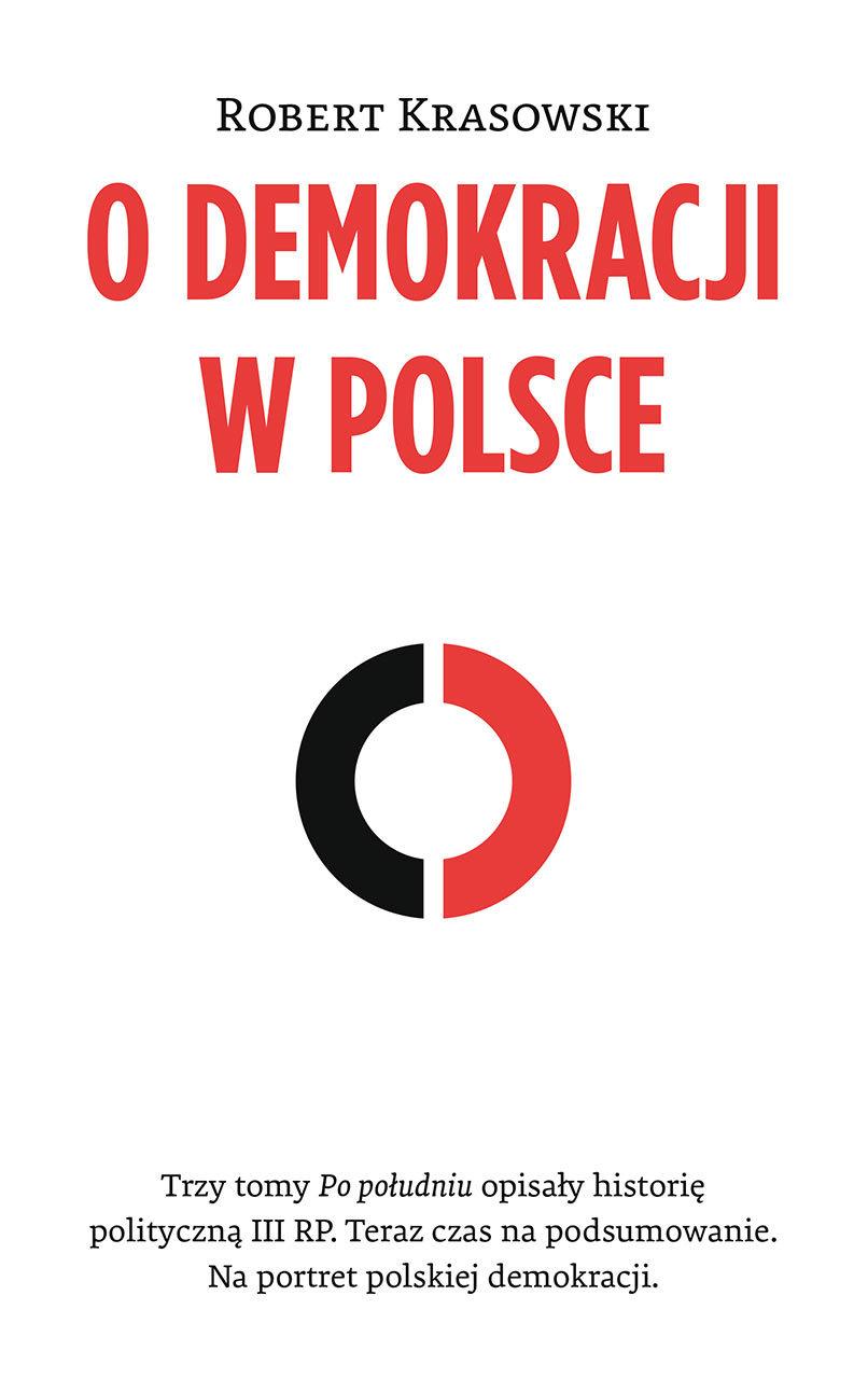 Robert Krasowski O demokracji w Polsce недорого
